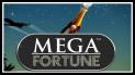 Mega Fortune är super-het!